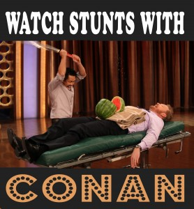 watch-stunts-with-conan-278x300